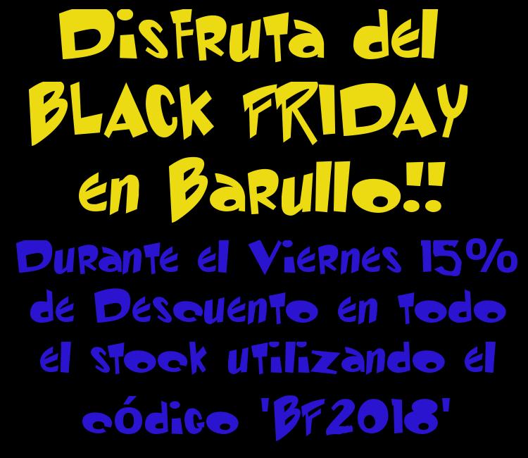 Descuento BLACK FRIDAY; 15% utilizando el código 'BL2018'