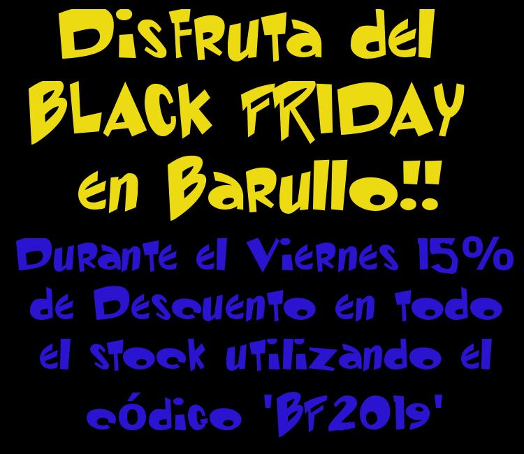 Descuento BLACK FRIDAY; 15% utilizando el código 'BF2019'